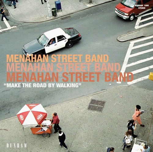 11058191410467 PODCAST / MENAHAN STREET BAND : Make The Road By Walking podcast news jay z artiste